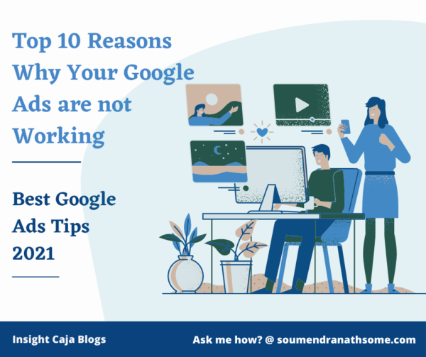 Best Google Ads Tips 2021 | Top 10 Reasons Why Your Google Ads are not Working
