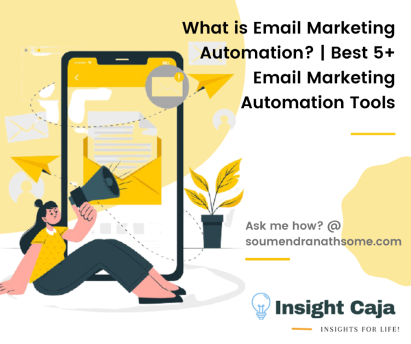 What is Email Marketing Automation? | Best 5+ Email Marketing Automation Tools 2021