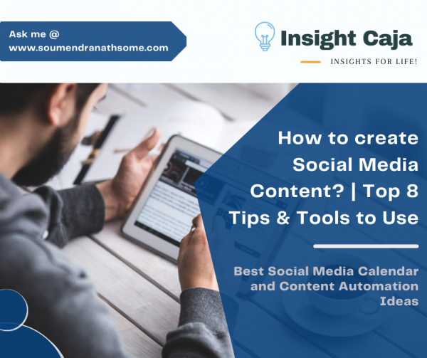 How to create Social Media Content? | Top 8 Tips & Tools to Use