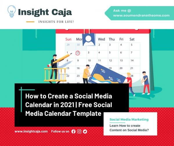 How to Create a Social Media Calendar in 2021? | Free Social Media Calendar Template