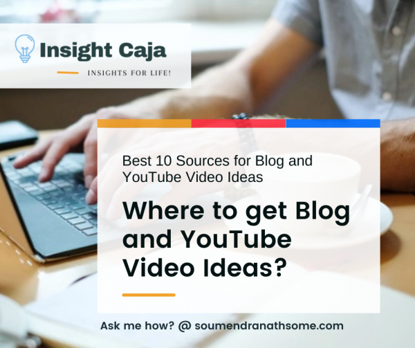Where to get Blog and YouTube Video Ideas? Best 10 Sources for Content Ideas