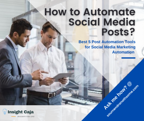 How to Automate Social Media Posts? | Best 5 Post Automation Tools